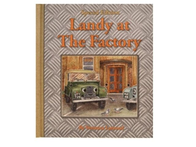landy at the factory - special edition - HARDBACK BOOK