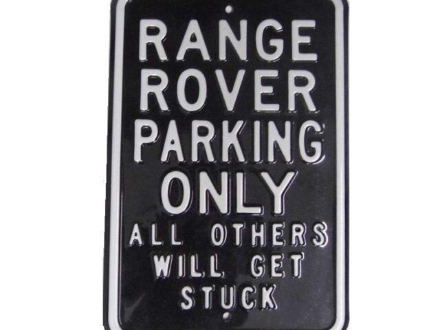 Range Rover Parking Sign