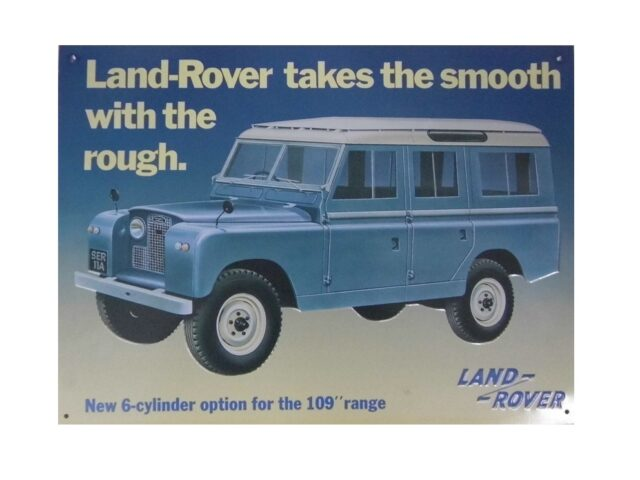 """collectable sign """" NEW 6 CYLINDER OPTION FOR THE 109 RANGE"""""""
